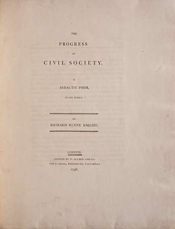 The Progress of Civil Society. A didactic Poem. In six Books... by KNIGHT, Richard Payne.