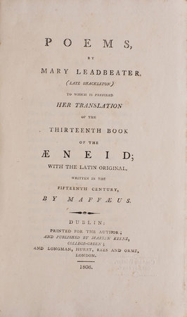 Poems... to which is prefaced her Translation of the thirteenth Book of the Æneid; with the Latin Original, written in the fifteenth Century, by Maffæus. by LEADBEATER, Mary.