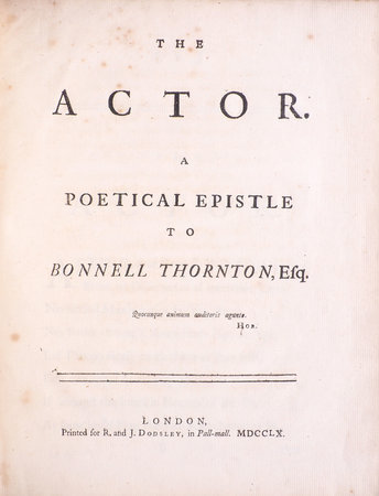 The Actor. A poetical Epistle to Bonnell Thornton, Esq.... by [LLOYD, Robert].