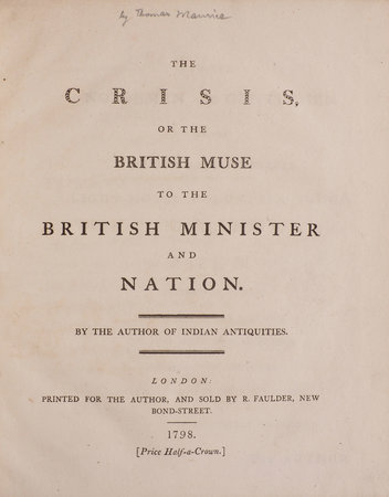 The Crisis, or the British Muse to the British Minister and Nation. By the Author of Indian Antiquities. by [MAURICE, Thomas].