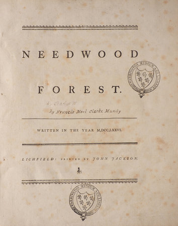 Needwood Forest. Written in the Year 1776. by [MUNDY, Francis Noel Clarke]