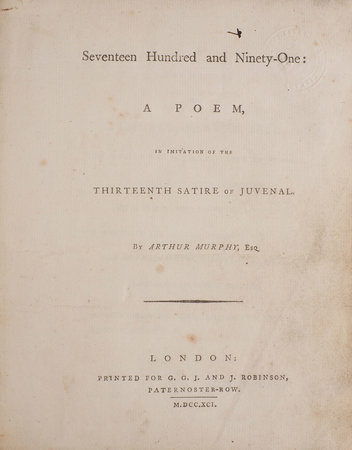 Seventeen Hundred and Ninety-One: a Poem, in Imitation of the thirteenth Satire of Juvenal... by MURPHY, Arthur.