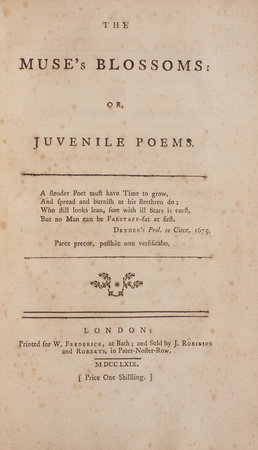 THE MUSE'S BLOSSOMS: or, juvenile Poems... by MUSES.