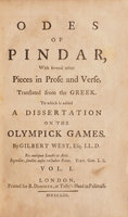 Odes... With several other Pieces in Prose and Verse, translated from the Greek. To which is added a Dissertation on the Olympick Games. By Gilbert West, Esq.... by PINDAR.