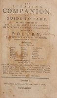 THE PLEASING COMPANION, or Guide to Fame, in the Sciences of Logic, or the Art of Reasoning, Metaphysics, or the Principles of Human Knowledge, and the Art of Poetry, or Structure of Verse and Rhyme... by PLEASING.