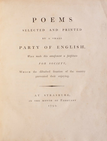 POEMS selected and printed by a small Party of English, who made this Amusement a Substitute for Society, which the disturbed Situation of the Country prevented them from enjoying. by POEMS.