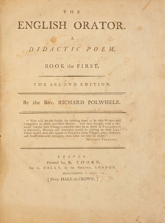 The English Orator. A didactic Poem. Book the first. The second Edition... by POLWHELE, Richard.