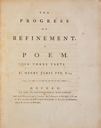 The Progress of Refinement. A Poem. In three Parts... by PYE, Henry James.