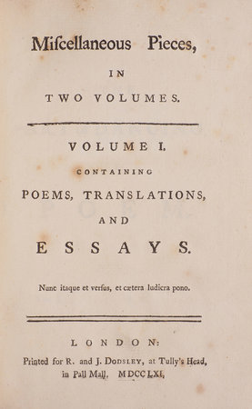 Miscellaneous Pieces, in two Voumes. Volume I. Containing Poems, Translations, and Essays [– Volume II. Containing a Free Enquiry into the Nature and Origin of Evil, and Reflections on several Subjects]... by JENYNS, Soame.