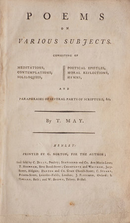 Poems on various Subjects. Consisting of Meditations, Contemplations, Soliloquies, poetical Epistles, moral Reflections, Hymns, and Paraphrases of several Parts of Scripture... by MAY, Thomas, of Henley.