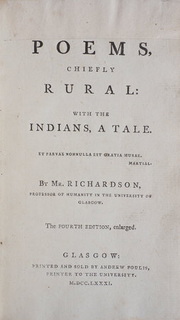 Poems, chiefly rural: with the Indians, a Tale... the fourth Edition, enlarged. by RICHARDSON, [William].