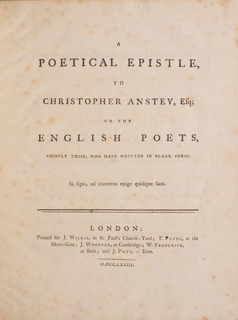 A Poetical Epistle, to Christopher Anstey, Esq; on the English Poets, chiefly those, who have written in Blank Verse. by [ROBERTS, William Hayward].