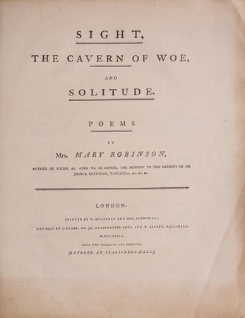 Sight, the Cavern of Woe, and Solitude. Poems by Mrs. Mary Robinson... by ROBINSON, Mary.