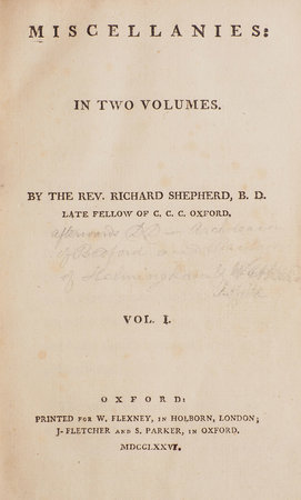Miscellanies: in two Volumes. By the Rev. Richard Shepherd, B. D. Late Fellow of C. C. C. Oxford. by SHEPHERD, Richard.