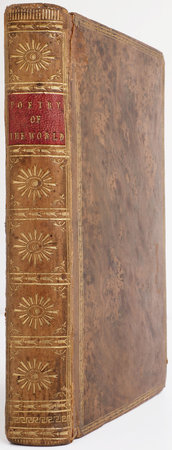 The Poetry of the World. Vol. I. Containing the Poems of Della Crusca, Anna Matilda [Hannah Cowley], Ambitious Vengeance; a Tragic Drama, &c. &c. &c. [Vol. II. Containing the Poems of Arley, Benedict, Edwin, The Bard, Ancient Music, The Lamentation, Parliamentary; A Bath Easton Eclocque, Lady T-rc--l's Ring &c. &c. &c.] by TOPHAM, Edward, editor.