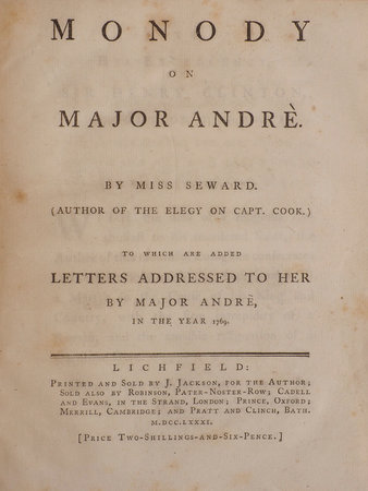 Monody on Major Andrè... To which are added Letters addressed to her by Major Andrè, in the Year 1769. by SEWARD, Anna.