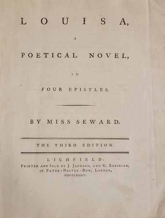 Louisa, a Poetical Novel in Four Epistles... the Third Edition. by SEWARD, Anna,