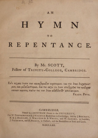 An Hymn to Repentance. By Mr. Scott, Fellow of Trinity-College, Cambridge. by SCOTT, James.