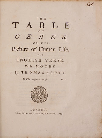 The Table of Cebes, or, the Picture of Human Life. In English Verse. With notes... by SCOTT, Thomas.