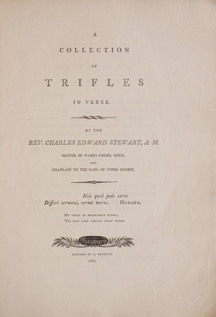 A Collection of Trifles in Verse. By the Rev. Charles Edward Stewart, A. M. Rector Of Wakes Colne, Essex, And Chaplain To The Earl Of Upper Ossory. by STEWART, Charles Edward.