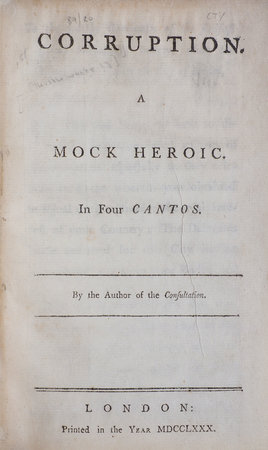 Corruption. A Mock Heroic. In Four Cantos. By the Author of the Consultation. by THISTLETHWAITE, James.