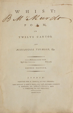 Whist: a Poem, in Twelve Cantos... Second edition. by THOMSON, Alexander.