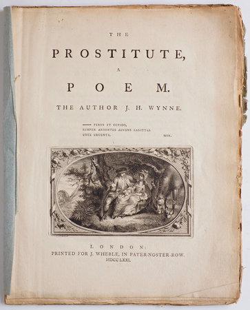 The Prostitute, a Poem. The Author J. H. Wynne. by WYNNE, John Huddlestone.