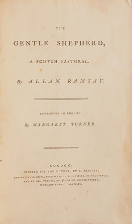 The Gentle Shepherd, a Scotch Pastoral … Attempted in English by Margaret Turner. by RAMSAY, Allan.