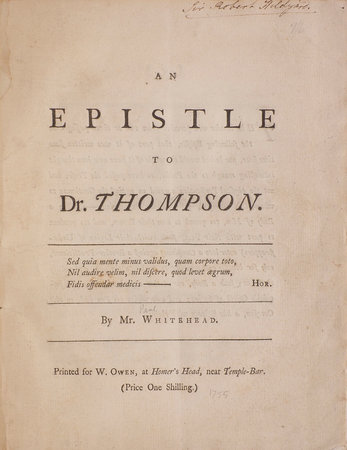 An Epistle to Dr. Thompson By Mr. Whitehead. by WHITEHEAD, Paul.