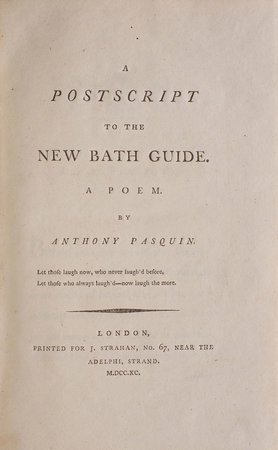 A Postscript to the New Bath Guide. A Poem. By ANthony Pasquin. by [WILLIAMS, John]. 'Anthony PASQUIN'.