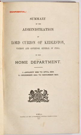 Summary of the Administration of Lord Curzon of Kedleston, Viceroy and Governor General of India, in the Home Department. I. - January 1899 to April 1904. II. - December 1904 to November 1905. by INDIA. (CURZON, George Nathaniel, Viceroy and Governor General of India).