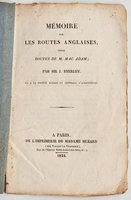 Mémoire sur les routes anglaises, dites routes de M. Mac Adam... lu à la Société royale et centrale d'agriculture. by (MCADAM). BYERLEY, Sir John Scott.