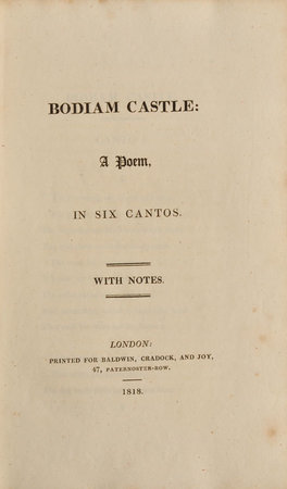 Bodiam Castle: A Poem in six Cantos. by BODIAM CASTLE.