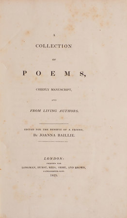 A Collection of Poems, chiefly Manuscript, and from living Authors. Edited for the Benefit of a Friend … by BAILLIE, Joanna.