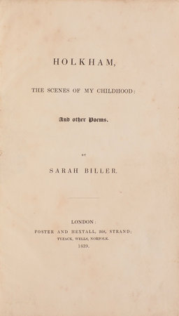 Holkham, the Scenes of my Childhood: And other Poems … by BILLER, Sarah.