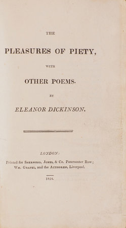 The Pleasures of Piety, with other Poems … by DICKINSON, Eleanor.