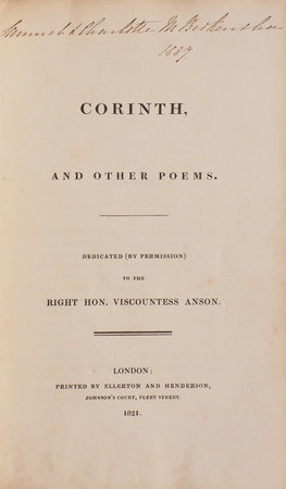 Corinth, and other Poems. Dedicated (by Permission) to the Right Hon. Viscountess Anson. by [EARLE, Miss].