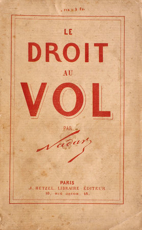 Le Droit au vol... by NADAR. [Gaspard-Félix Tournachon].