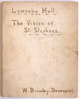 Lowesby Hall [and] The Vision of St. Stephens. by BROMLEY-DAVENPORT, William.