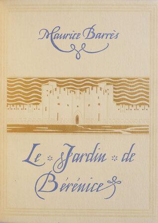 Le Jardin de Bérénice. by BARRÈS, Maurice. Jean MALO-RENAULT, illustrator.