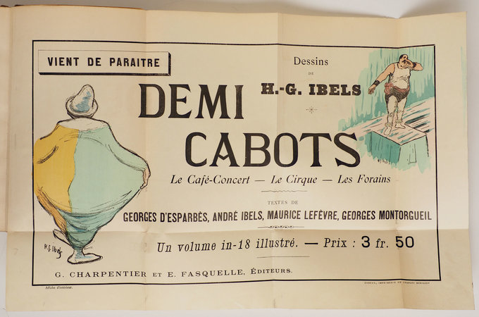 Les Demi-cabots, le café-concert, le cirque, les forains. Textes de Georges d'Esparbès, André Ibels, Maurice Lefèvre, Georges Montorgueil. by IBELS, Henry-Gabriel.