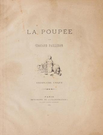 La Poupée... exemplaire unique. by PAILLERON, Édouard.