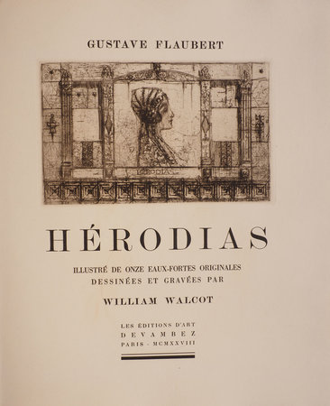 Hérodias. by FLAUBERT, Gustave. William WALCOT, illustrator.