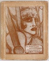 La Serenade aux guitares. Coplas populaires espagnoles. by GARCÍA CALDÉRON, Ventura. [Federico] BELTRÀN MASSES, illustrator.