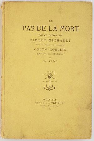 Le Pas de la mort. Poëme inédit. by MICHAULT, Pierre. Colyn COELLIN, translator. Jules PETIT, introduction.
