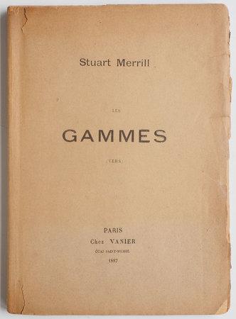 Les Gammes. (Vers). by MERRILL, Stuart.