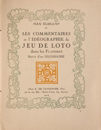 Les Commentaires et l'idéographie du jeu de Loto dans les Flandres suivis d'un glossaire. by ELSKAMP, Max.