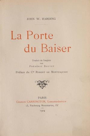 La Porte du Baiser. by HARDING, John W. Frédéric Boutet, translator. Robert de MONTESQUIOU, preface.