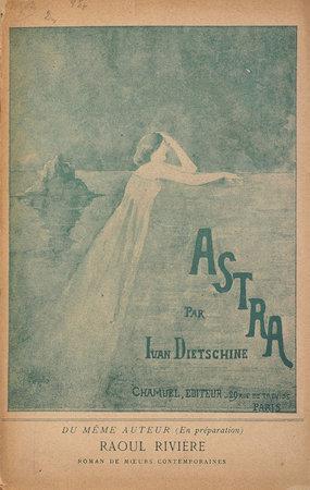 Astra. Les Joies du crime résurrection divine. by DIETSCHINE, Ivan.