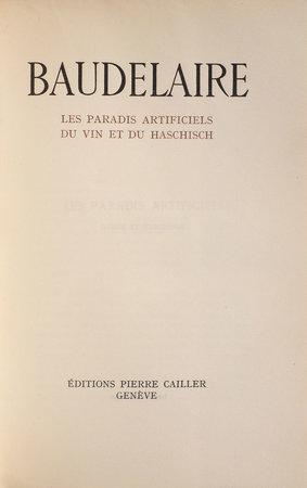 Les Paradis artificiels. Du Vin et du haschisch. by BAUDELAIRE, [Charles].